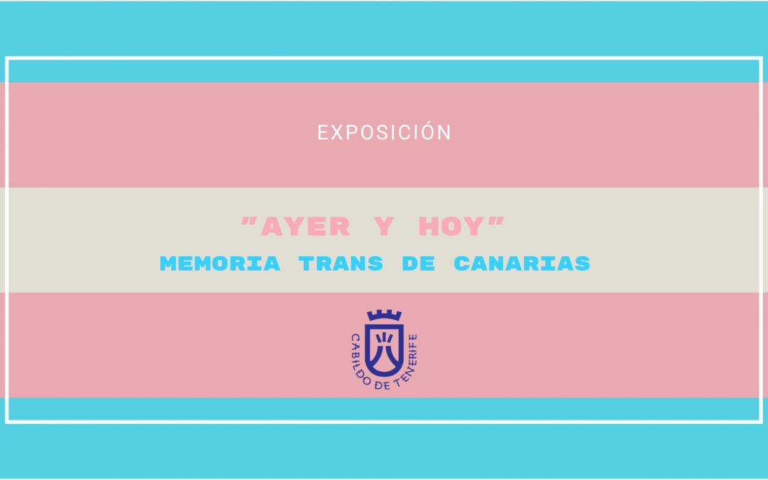 EXPOSICIÓN MEMORIA TRANS EN TENERIFE